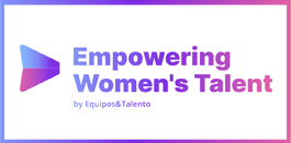 Empowering Women's Talent